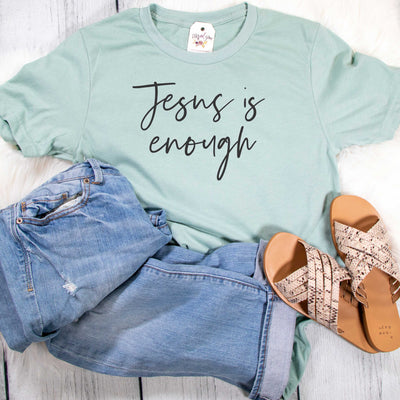 Jesus is Enough Unisex Shirt