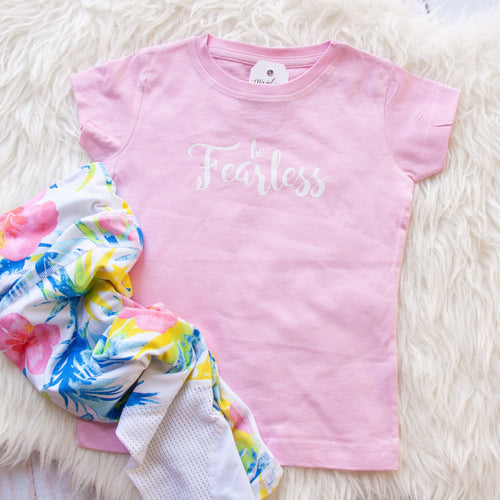 Be Fearless Toddler Shirt