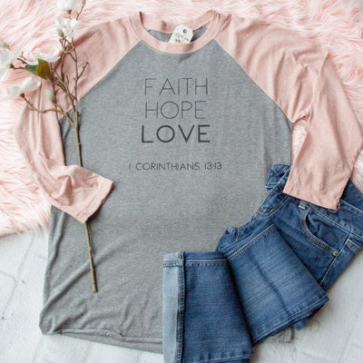 Faith Hope Love Raglan