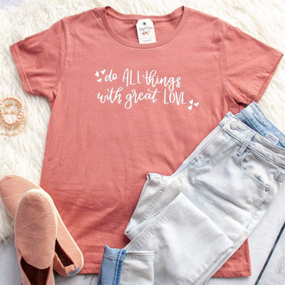 Do All Things with Great Love Ladies Short Sleeve Shirt