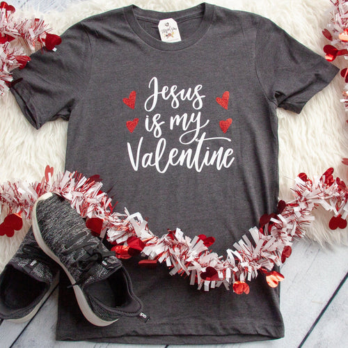 LIMITED EDITION Jesus is My Valentine Unisex Shirt