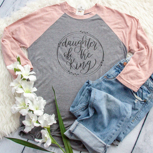 Daughter of the King Baseball Tee