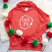 Choose Joy T-Shirt Hoodie