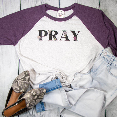 LIMITED EDITION - PRAY Raglan