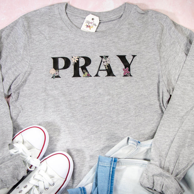 LIMITED EDITION - PRAY Crew Longsleeve