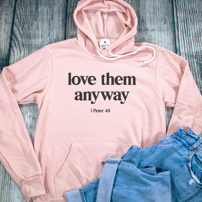 Love Them Anyway Premium Fleece Hoodie