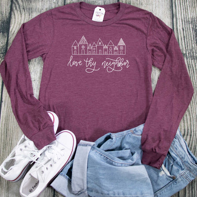 Love Thy Neighbor Crew Longsleeve