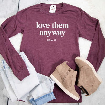 Love Them Anyway Crew Longsleeve