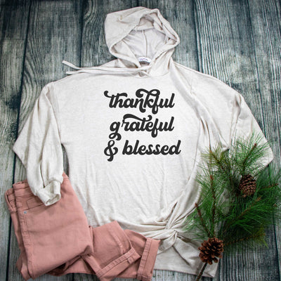 Thankful Grateful & Blessed Premium Oatmeal Hoodie