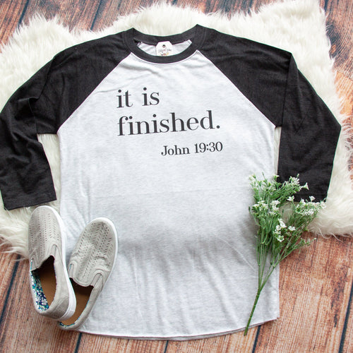 It is Finished Baseball Tee