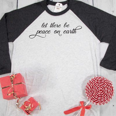 Let There Be Peace on Earth Raglan
