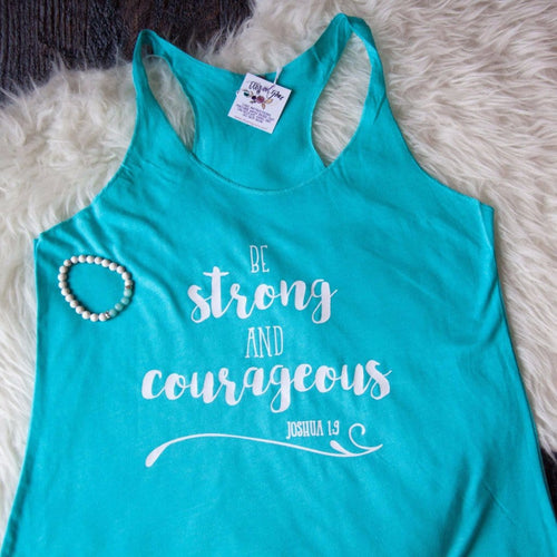 Be Strong and Courageous Tank-ellyandgrace