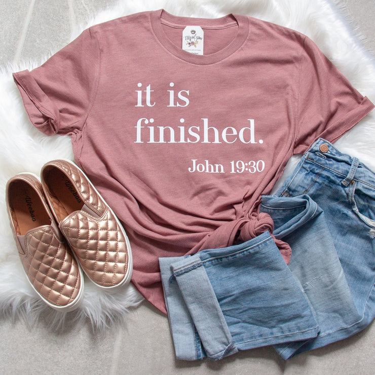 It is Finished Unisex Shirt