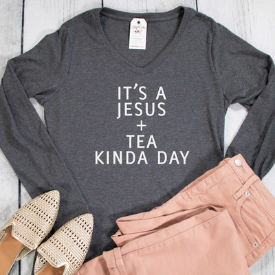 It's a Jesus and Tea Kinda Day Longsleeve V-Neck