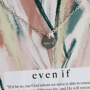 LIMITED EDITION - EVEN IF Round Necklace