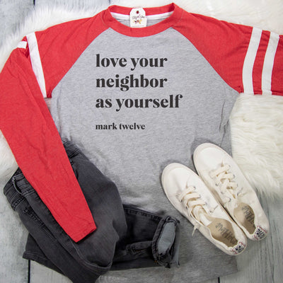 Love Your Neighbor as Yourself Varsity Longsleeve