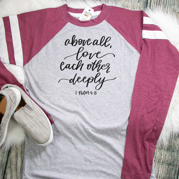 Above All Love Each Other Deeply Varsity Longsleeve