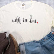 LIMITED EDITION Walk in Love Unisex Shirt