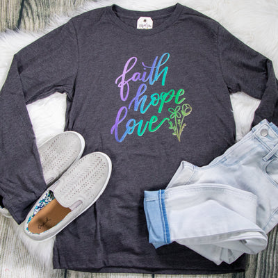 LIMITED EDITION Ombre Faith Hope Love Crew Longsleeve
