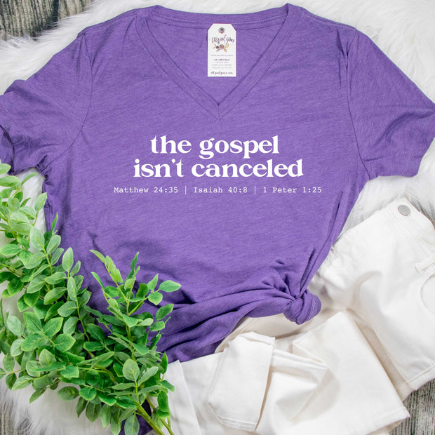 The Gospel Isn't Canceled Relaxed Ladies V-Neck