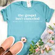 The Gospel Isn't Canceled Unisex Shirt