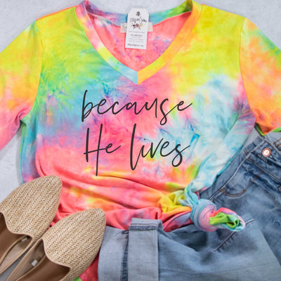 Because He Lives Premium Tie Dye V-Neck