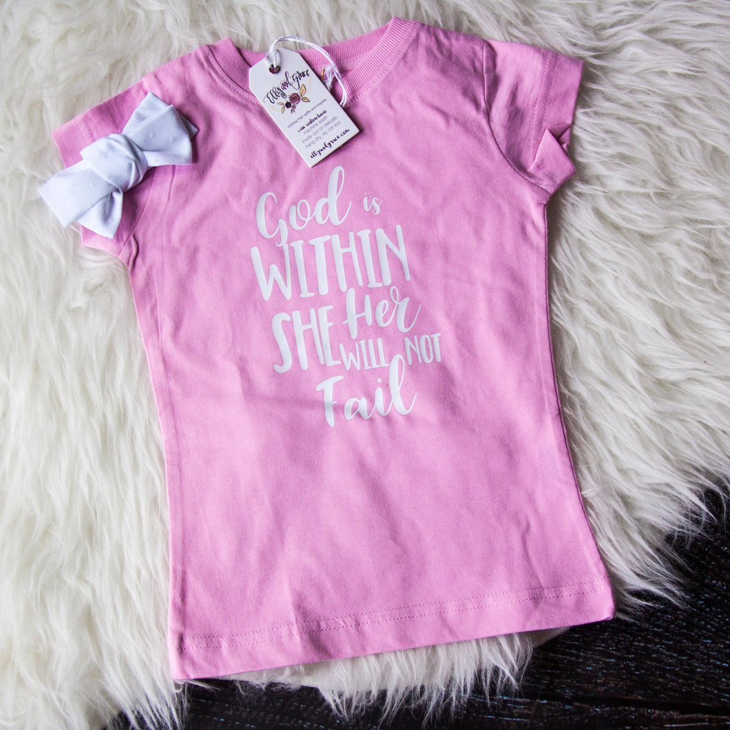 God is Within Her She Will Not Fail Toddler Shirt-ellyandgrace