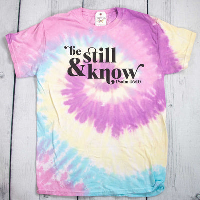 Be Still & Know Tie Dye Unisex Shirt