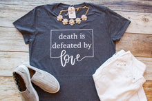 Death Is Defeated by Love Triblend Short Sleeve Shirt-ellyandgrace