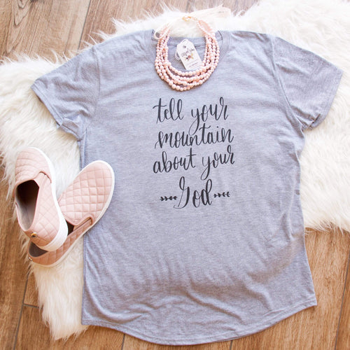 Tell Your Mountain About Your God Triblend Short Sleeve Shirt-ellyandgrace