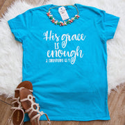 His Grace is Enough Shirt-ellyandgrace