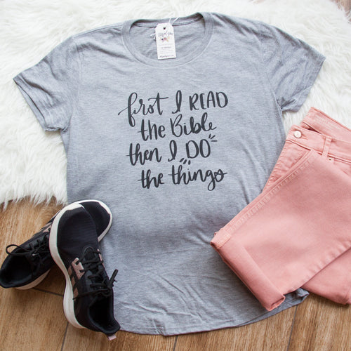 First I read the Bible, then I Do the Things Triblend Short Sleeve Shirt-ellyandgrace