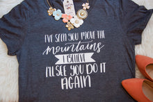 I've Seen You Move the Mountains Short Sleeve Triblend-ellyandgrace