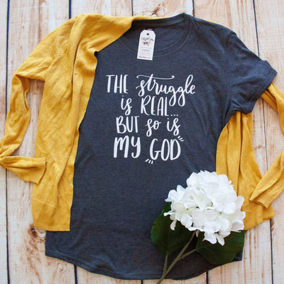 The Struggle is Real but So is My God Triblend Short Sleeve Shirt-ellyandgrace