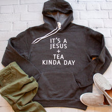 It's a Jesus and Tea Kinda Day Hoodie-ellyandgrace