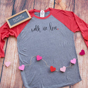 Walk in Love Baseball Shirt-ellyandgrace