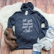 Tell Your Mountain about your God T-Shirt Hoodie-ellyandgrace