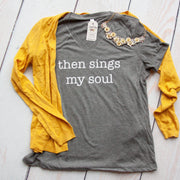 Then Sings My Soul Relaxed Ladies Vneck-ellyandgrace