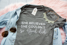 She Believed She Couldn't so God Did Relaxed Ladies Vneck-ellyandgrace