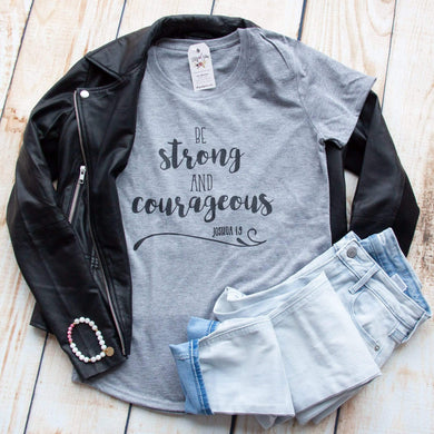 Be Strong and Courageous Triblend Shirt