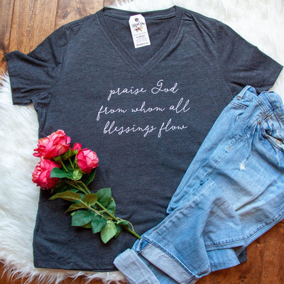 Praise God From Whom All Blessings Flow Relaxed Ladies Vneck