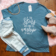 If the Stars were Made to Worship So Will I Relaxed Ladies Vneck