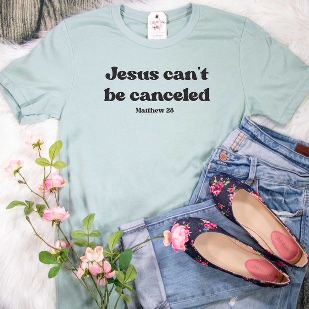 Jesus Can't Be Canceled Unisex Shirt