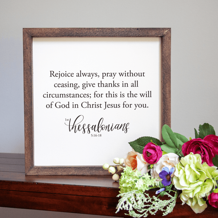 Rejoice Always Pray Without Ceasing Handmade Sign