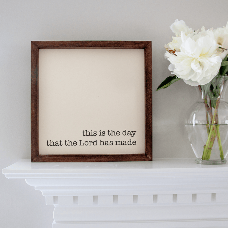 This is the Day that the Lord has Made Handmade Sign
