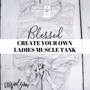 Create Your Own Ladies Muscle Tank