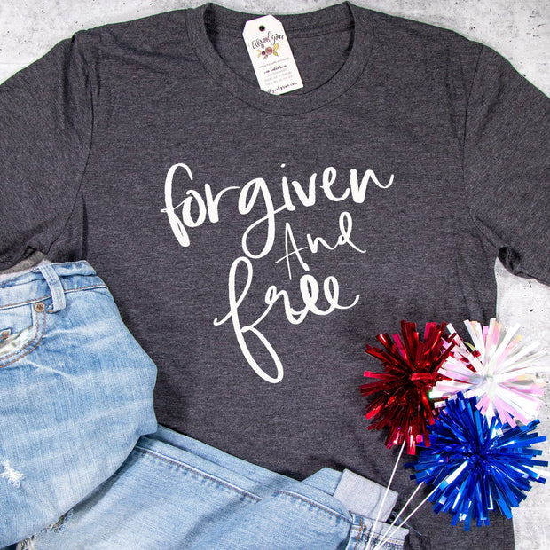 Forgiven and Free Unisex Shirt