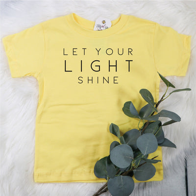 Let Your Light Shine Unisex Toddler Shirt