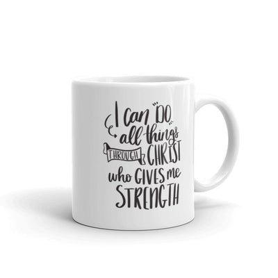 I Can Do All Things Through Christ Philippians 4:13 Mug-ellyandgrace