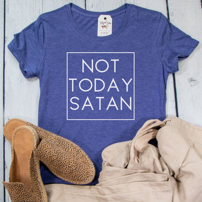 Not Today Satan Ladies Short Sleeve Shirt